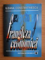 Ileana Constantinescu - Frangleza economica