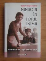 Ileana Hogea Veliscu - Ninsori in toiul inimii. Memorial de ruga pentru vise