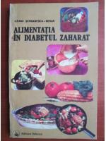 Ileana Serbanescu-Berar - Alimentatia in diabetul zaharat
