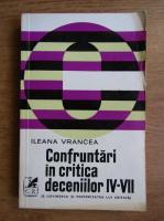 Anticariat: Ileana Vrancea - Confruntari in critica deceniilor IV-VII. E. Lovinescu si posteritatea lui critica