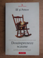 Anticariat: Ilf si Petrov - Douasprezece scaune