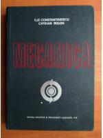 Anticariat: Ilie Constantinescu - Mecanica