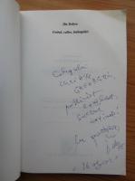 Ilie Dobre - Fotbal, culise, intamplari (cu autograful autorului)