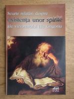 Anticariat: Ilie Grigoriu - Scurte relatari despre existenta unor spirite