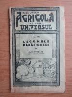 Anticariat: Ilie Isvoranu - Legumele radacinoase, nr. 79 (1938)