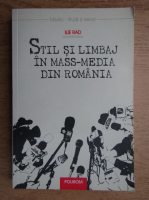 Ilie Rad - Stil si limbaj in mass-media din Romania