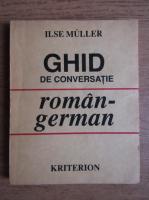 Anticariat: Ilse Chivaran Muller - Ghid de conversatie roman-german