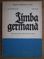 Ilse Chivaran Muller - Limba germana (manual pentru clasa a XII-a, anul VIII de studiu)