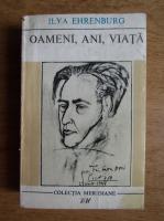 Anticariat: Ilya Ehrenburg - Oameni, ani, viata (volumul 1)