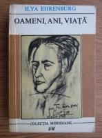 Anticariat: Ilya Ehrenburg - Oameni, ani, viata (volumul 3)