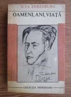 Anticariat: Ilya Ehrenburg - Oameni, ani, viata (volumul 4)