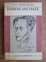 Anticariat: Ilya Ehrenburg - Oameni, ani, viata (volumul 5)