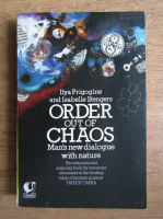 Ilya Prigogine - Order out of chaos. Man's new dialogue with nature