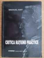 Anticariat: Immanuel Kant - Critica ratiunii practice