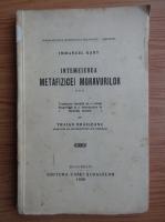Anticariat: Immanuel Kant - Intemeierea metafizicei moravurilor (1929)