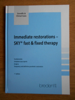 Immediate restoration. SKY fast and fixed therapy