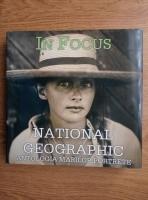 In focus. National Geographic. Antologia marilor portrete