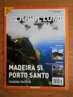 Anticariat: In jurul lumii, Madeira si Porto Santo, nr. 64, 2010