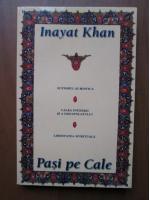 Anticariat: Inayat Khan - Pasi pe cale