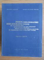 Anticariat: Index bibliografic al lucrarilor stiintifice medicale si farmaceutice 1970-1977