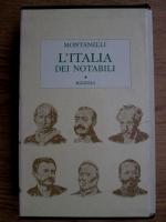 Anticariat: Indro Montanelli - L'Italia dei notabili