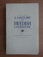 Anticariat: Ingemar Algulin - A history of swedish literature