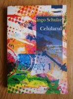 Anticariat: Ingo Schulze - Celularul