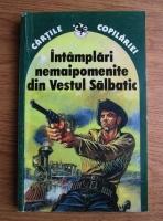 Anticariat: Intamplari nemaipomenite din Vestul Salbatic si alte povestiri