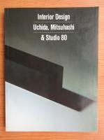 Anticariat: Interior design. Uchida, Mitsuhashi