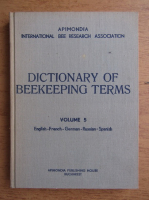 Anticariat: International bee research association dictionary of beekeeping terms (volumul 5)