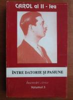 Anticariat: Intre datorie si pasiune. Insemnari zilnice (volumul 3)