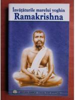 Anticariat: Invataturile marelui yoghin Ramakrishna