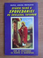 Anticariat: Ioachim Parvulescu - Sfanta taina a spovedaniei pe intelesul tuturor