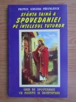 Ioachim Parvulescu - Sfanta taina a spovedaniei pe intelesul tuturor