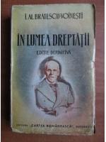 Anticariat: Ioan Alexandru Bratescu Voinesti - In lumea dreptatii (1935)
