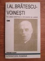 Anticariat: Ioan Alexandru Bratescu Voinesti - In lumea dreptatii, intuneric si lumina