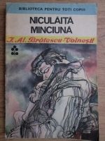 Anticariat: Ioan Alexandru Bratescu Voinesti - Niculaita Minciuna