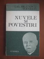 Ioan Alexandru Bratescu Voinesti - Nuvele si povestiri