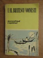 Anticariat: Ioan Alexandru Bratescu Voinesti - Povestind copiilor