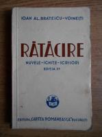 Ioan Alexandru Bratescu Voinesti - Ratacire (1937)