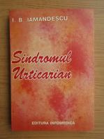 Ioan Bradu Iamandescu - Sindromul urticarian