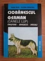 Ioan Bud - Ciobanescul german (cainele lup). Crestere, educatie, dresaj