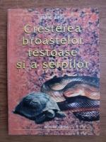 Anticariat: Ioan Bud - Cresterea broastelor testoase si a serpilor