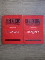 Ioan Budai Deleanu - Tiganiada (2 volume)