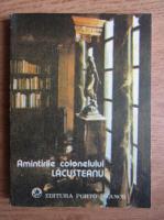 Anticariat: Ioan C. Filitti - Amintirile colonelului Lacustreanu