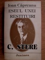 Ioan Capreanu - Eseul unei restituiri. C. Stere