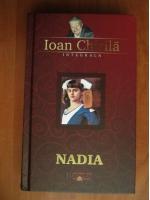 Anticariat: Ioan Chirila - Nadia