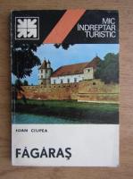 Ioan Ciupea - Fagaras, nou indreptar turistic