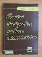 Ioan Costea - Corelari stratigrafice pe baza microfosilelor