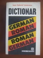 Anticariat: Ioan Gabriel Lazarescu - Dictionar German-Roman, Roman-German